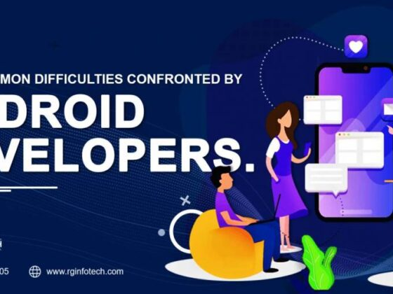 Most Common Difficulties Confronted by Android App Developers
